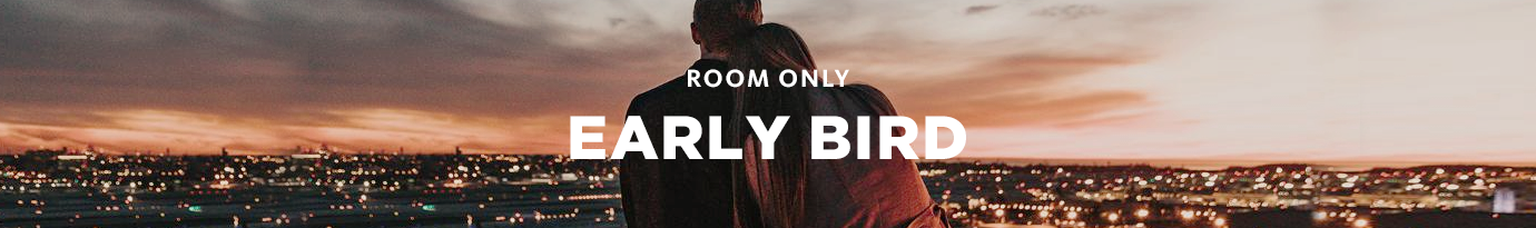 Room Only Early Bird